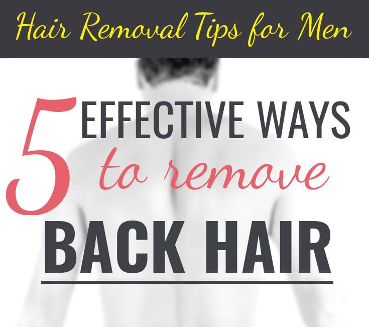 removing back hair for men