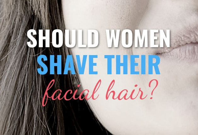 should women shave their face with a razor