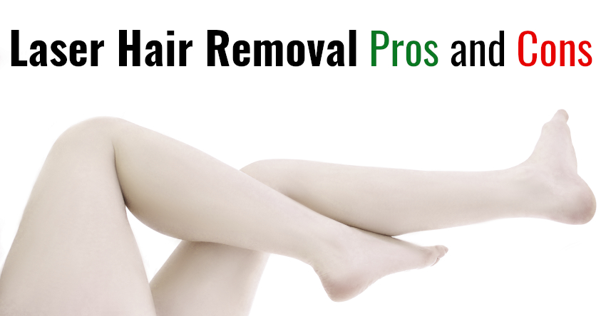laser hair removal pros and cons